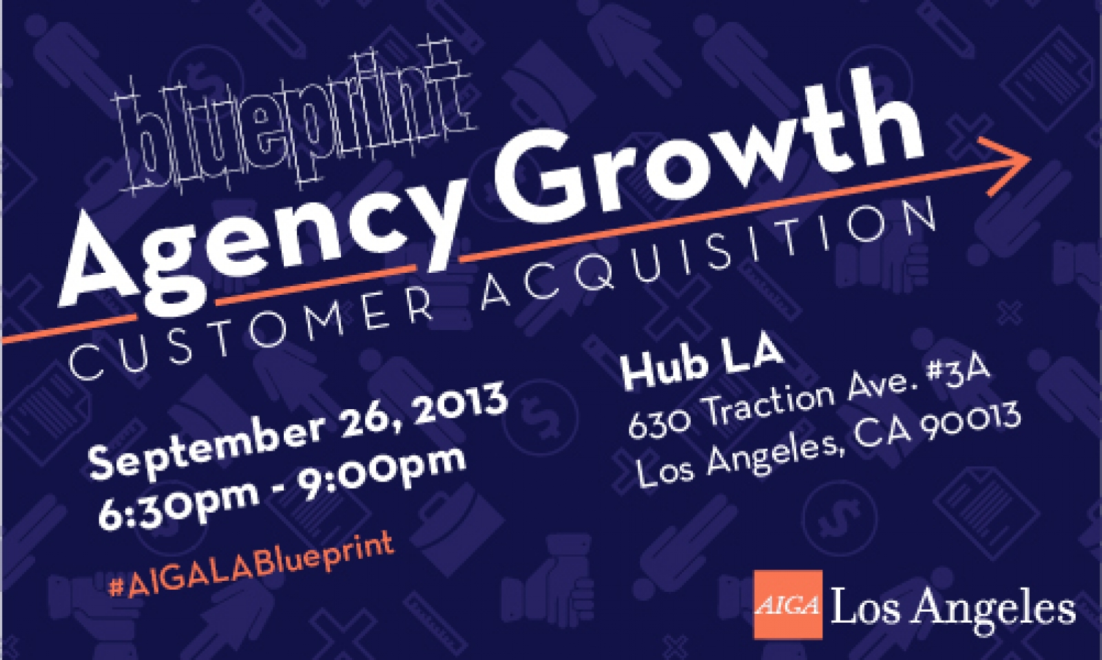Blueprint agency growth customer aquisition aiga los angeles event image malvernweather Images